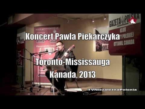 Paweł Piekarczyk - Koncert w Toronto 2013
