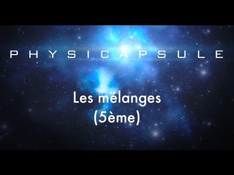 Les mélanges (physique-chimie - 5ème)