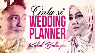 IPPO HAFIZ KEKAL BAHAGIA OST Cinta Si Wedding Planner Official HD Music Video