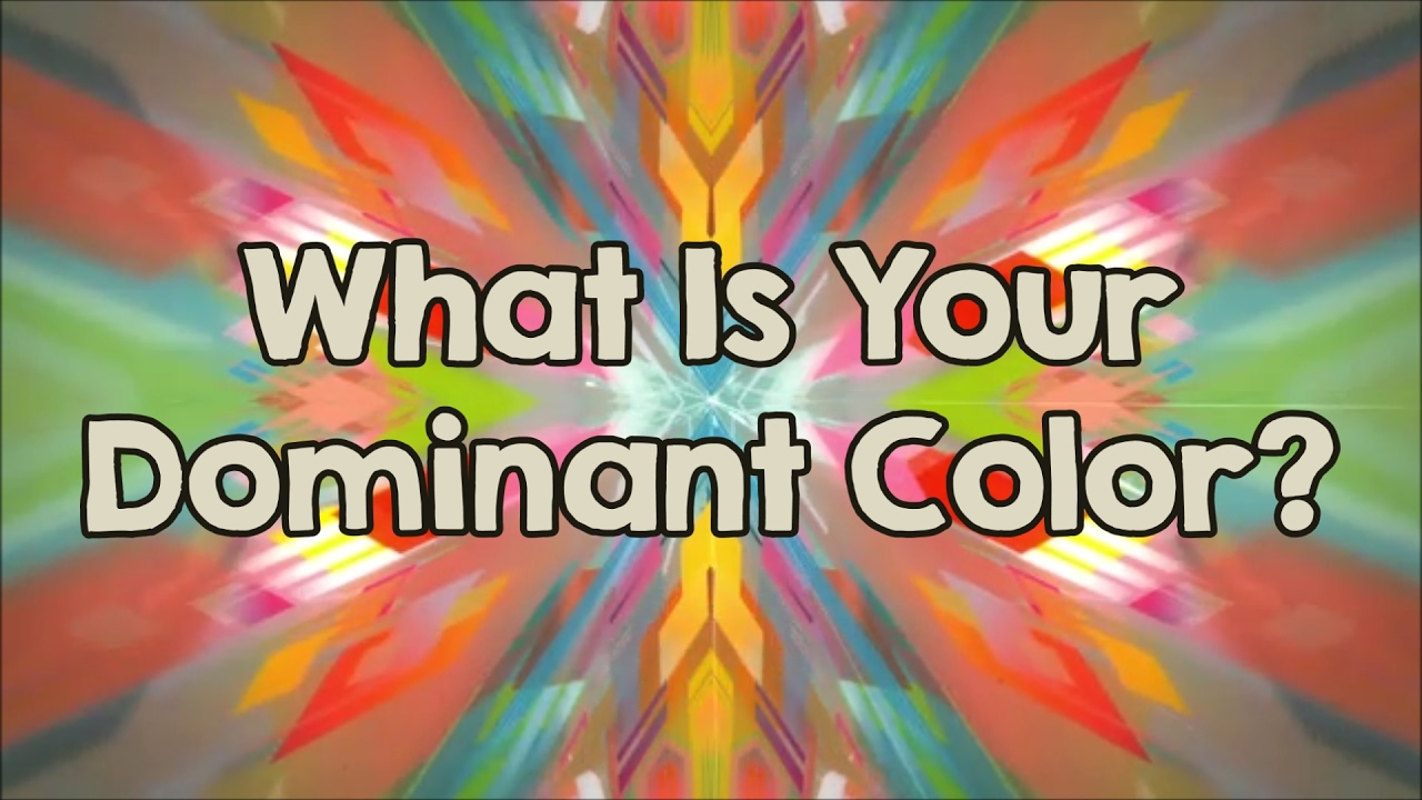 Personality Test: What Is Your Dominant Color? - YouTube