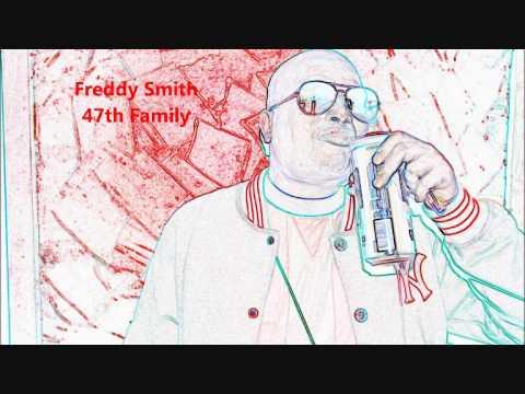 """Freddy Smith (47th Family) """"J Rap mon dieze"""""""