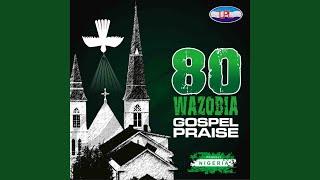 Naija Praise Medley 2