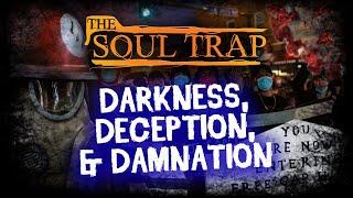 Darkness, Deception, & Damnation