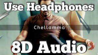 Chellamma song - (8D Version) | Doctor | Anirudh Ravichander | Jonita Gandhi | Sivakarthikeyan
