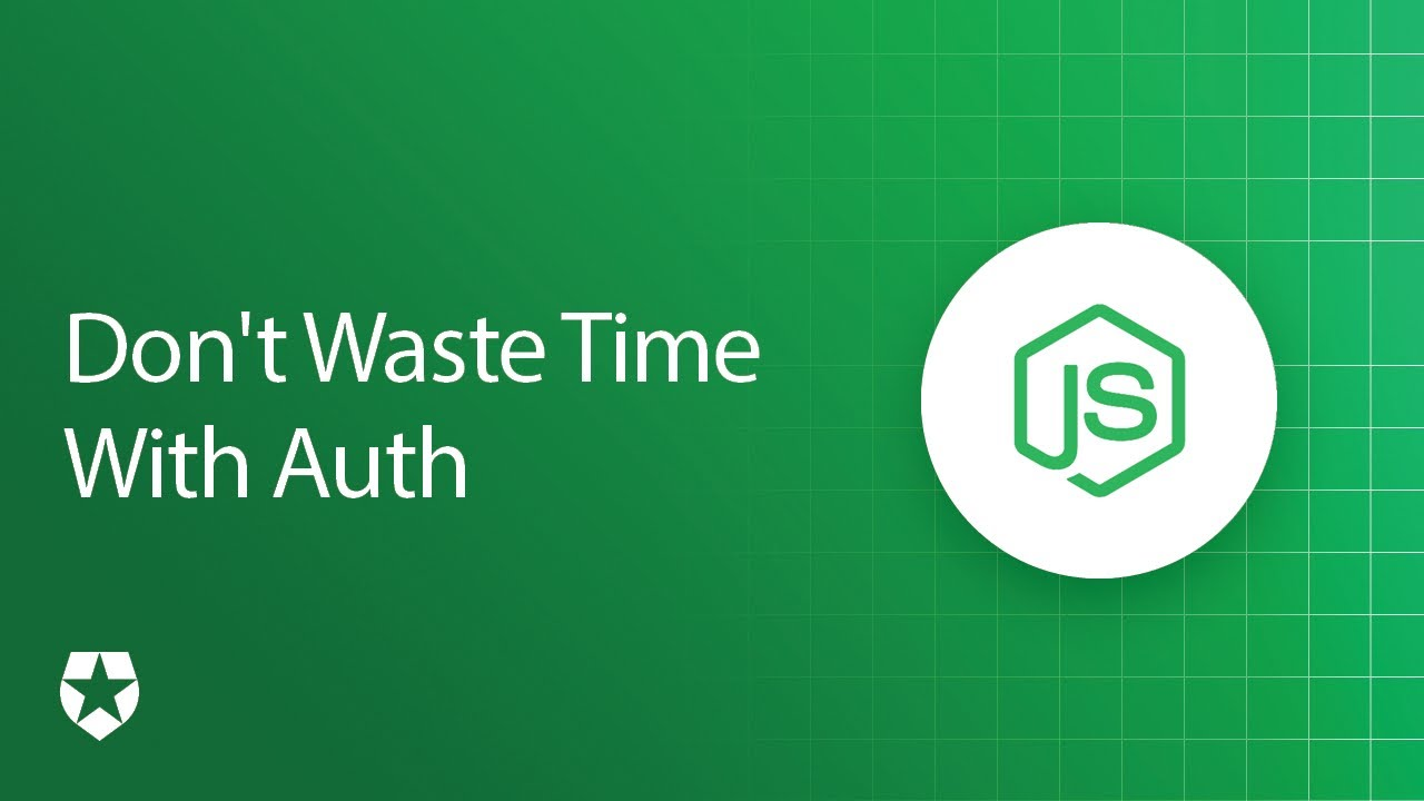 Add Node.js User Authentication in 10 Minutes!