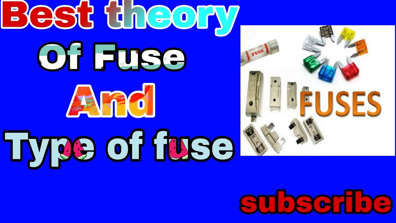Type Of Fuse And Definition    Type Of Fuse In Electrical    Type Of Fuse In Hindi
