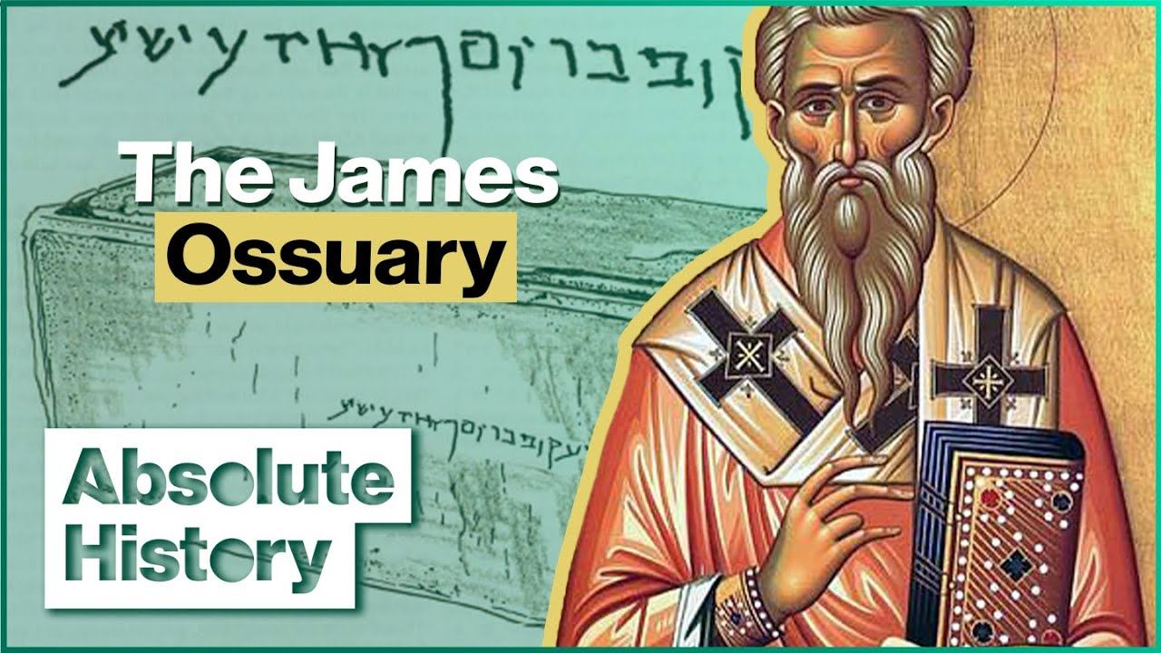 Are These The Real Remains Of James, Brother Of Jesus? | The Naked Archaeologist | Absolute History