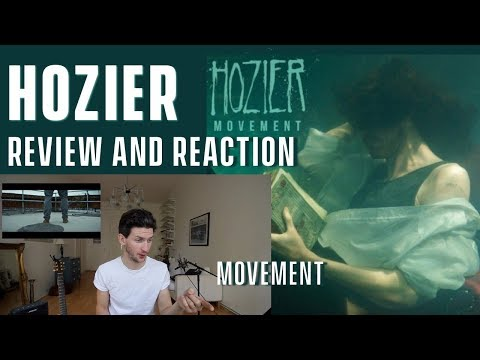 Hozier - Movement - Review and Reaction