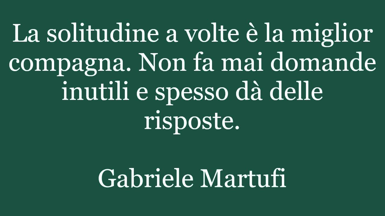 Populaire Aforismi di Gabriele Martufi, Citazioni, Frasi, Massime, Pensieri  JH23