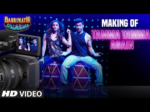 "Making of Tamma Tamma Again| Varun Dhawan & Alia Bhatt |""Badrinath Ki Dulhania""| T-Series"