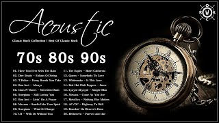 Acoustic Classic Rock Collection | The Best Of Classic Rock Songs Of 70s 80s 90s