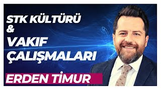 Erden Timur - 06 01 2017 - Türkiye'de Vakıf Kültürü ve Son Dönem Vakıf Çalışmaları