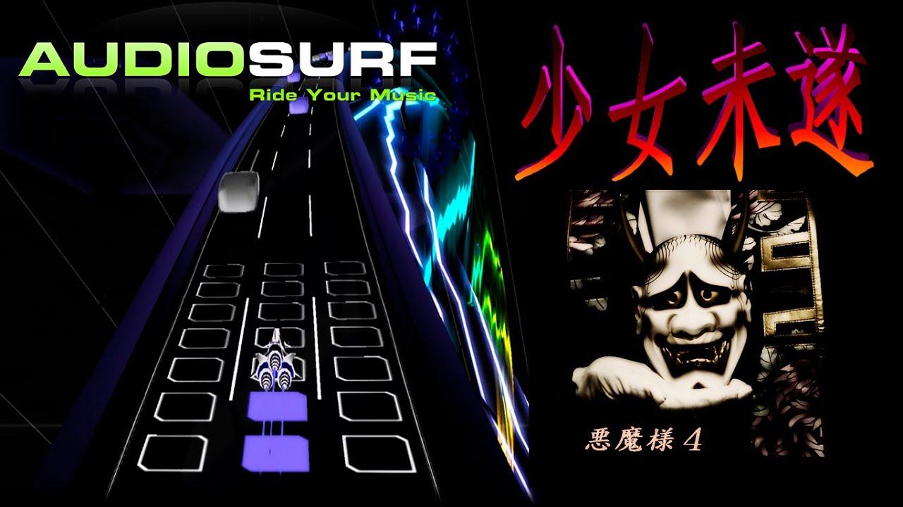 Audiosurf | Akuma plays 少女未...