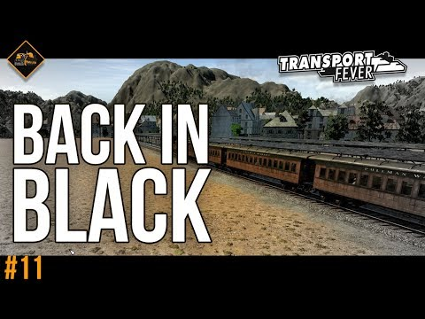 Profits Back in Black | Transport Fever Metropolis gameplay #11