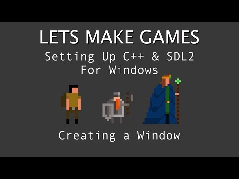 SDL2/C++ Tutorial. Setting Up SDL & Creating Your First Window Visual Studio 2017