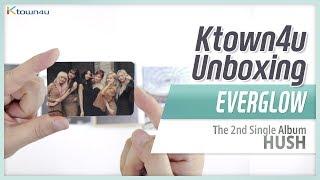 "Unboxing EVERGLOW ""HUSH"" the 2nd single album, 에버글로우 언박싱 Kpop Ktown4u thumbnail"