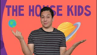 The House Kids: CREER (6X6 - episodio 2)