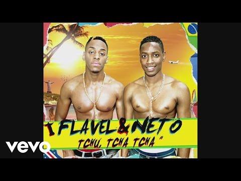 Flavel & Neto - Tchu Tcha Tcha (version française) (Audio)