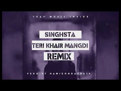 Teri Khair Mangdi Remix   Trap Music Inside   Punjabi Remix 2018