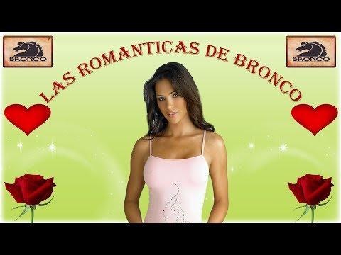 'BRONCO' Y SUS MEJORES CANCIONES ROMANTICAS LAS MAS  ESCUCHADAS  EN LOS 90S