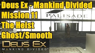 Deus Ex Mission 12 | The Heist | Breaking into Palisade Bank Vaults | Ghost/Smooth Operator