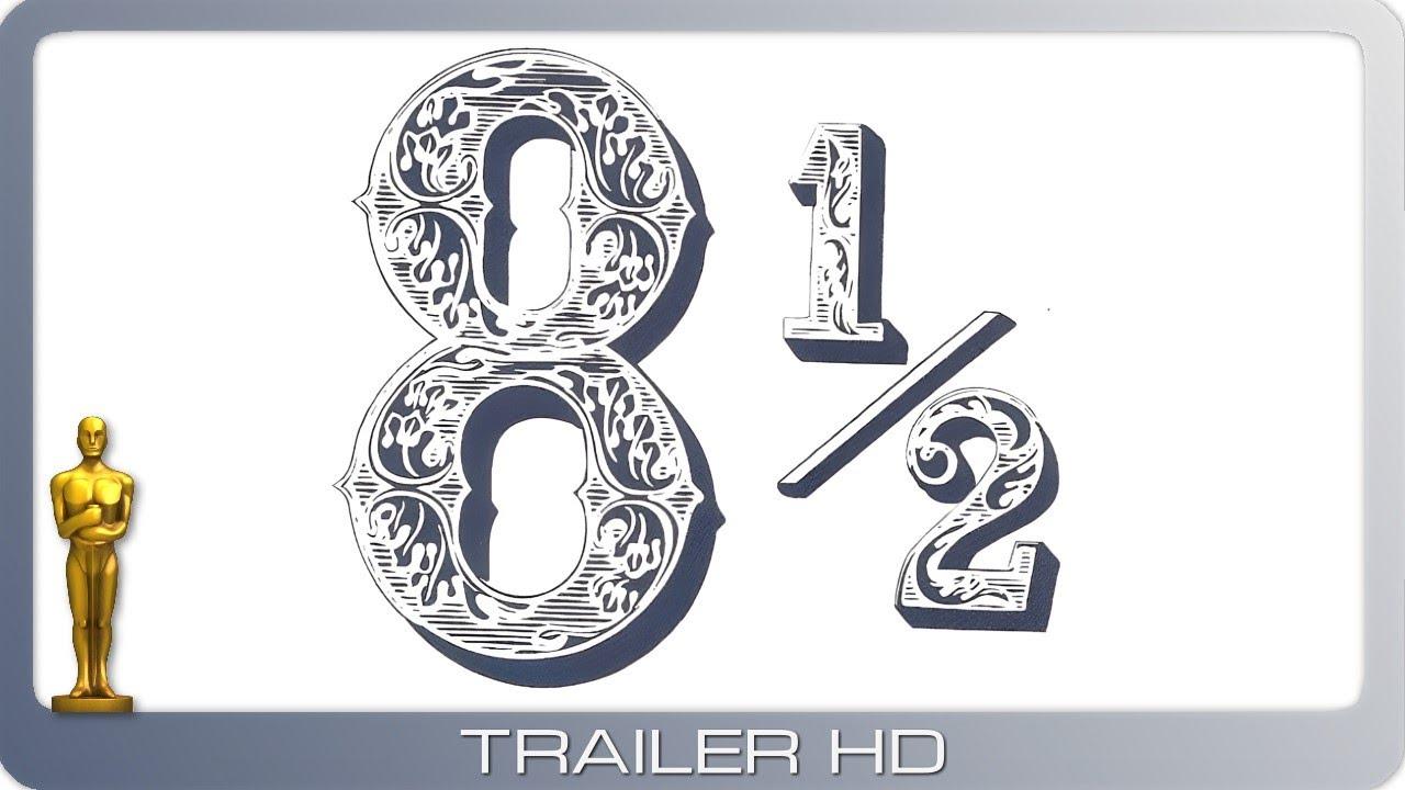 Achteinhalb ≣ 1963 ≣ Trailer ≣ OmU