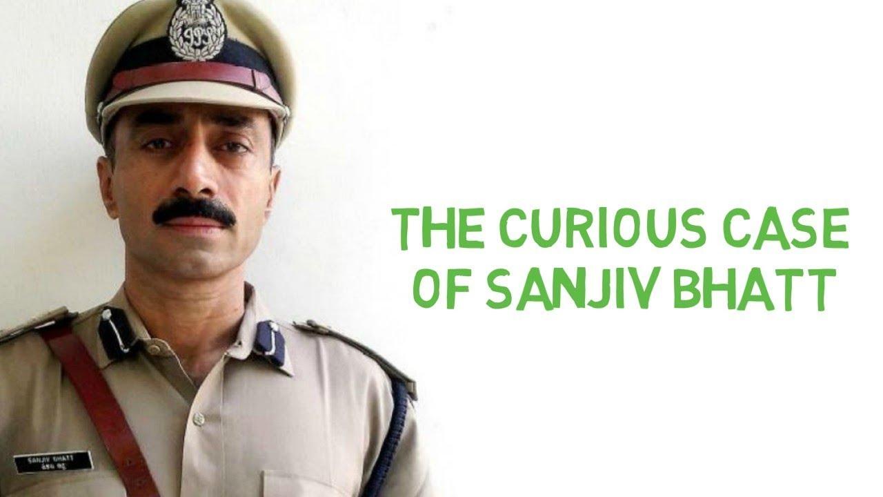 The Curious Case of IPS Sanjiv Bhatt | Case Study | Hindi