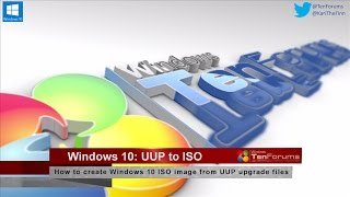 Windows 10: UUP to ISO - Create ISO image from upgrade files