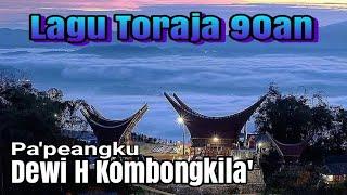 Lagu toraja Pa'peangku voc. Dewi H Kombong Kila'