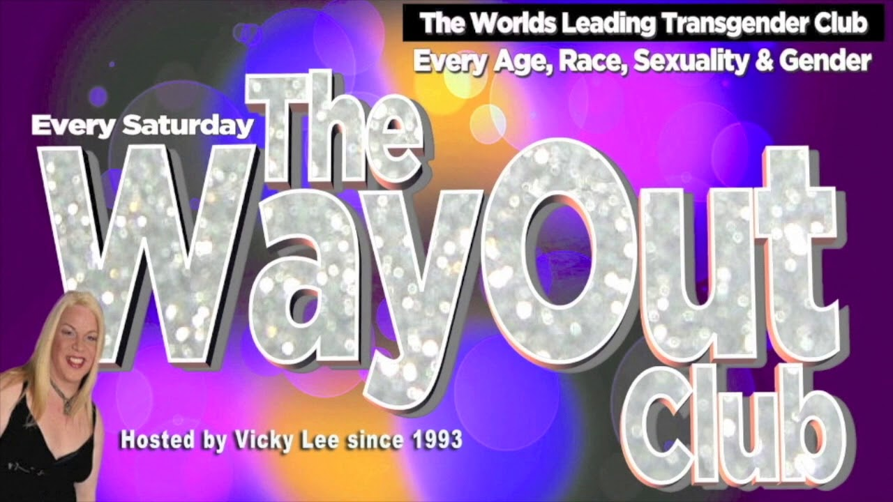 The WayOut Club – Londons Leading Transgender Nightclub