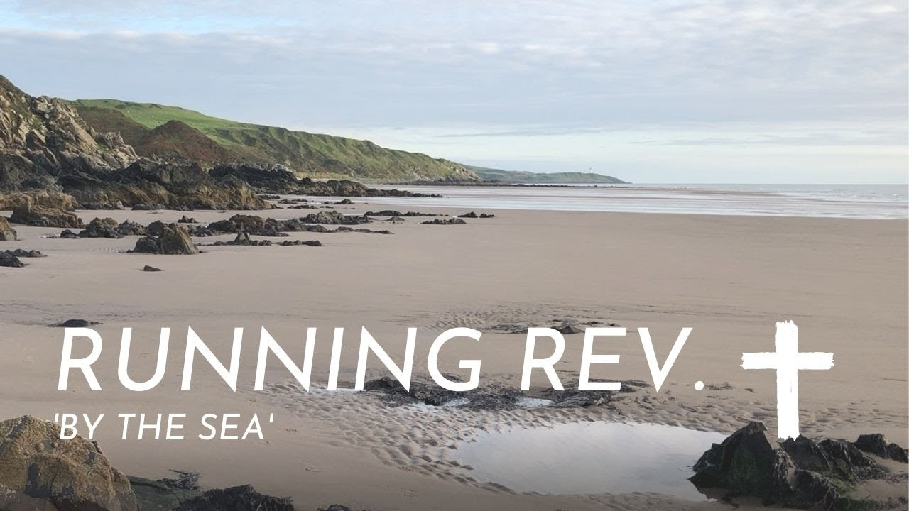 Running Rev. 'By the Sea' in Scotland