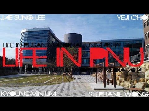 Life in PNU 「 부산대학교 」