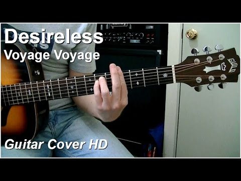 Desireless | Voyage Voyage | Guitar Cover HD