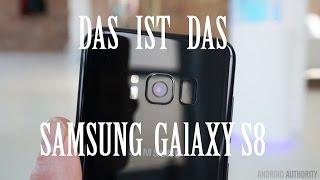 Das ist das Galaxy S8 ! - Deutsch