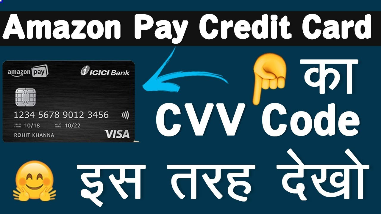 How To View Cvv Code In Amazon Pay Credit Card How To View