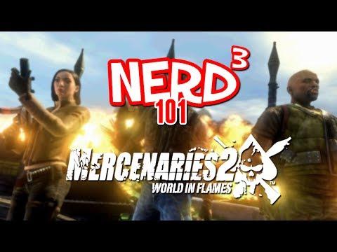Nerd³ 101 -  Mercenaries 2: World in Flames