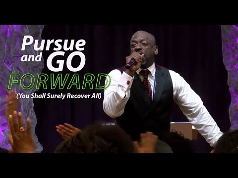 Midweek Bible Study-Pursue and Go Forward (You Shall Surely Recover All)
