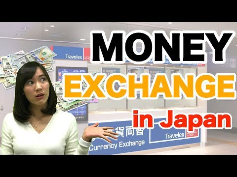 Japan Travel Tips : Must Know about Exchanging Money