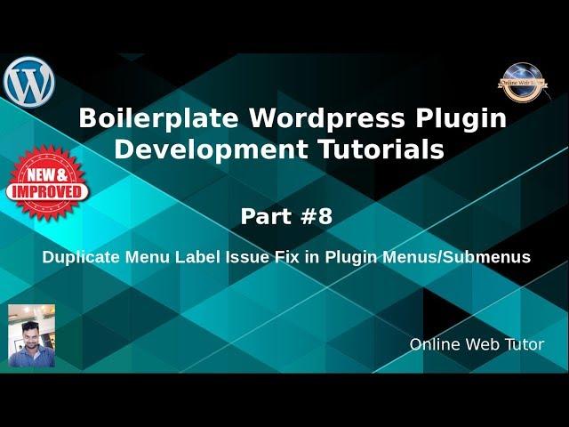 Boilerplate Wordpress Plugin Development Tutorials #8  Duplicate Menu Label Issue Fix in Plugins