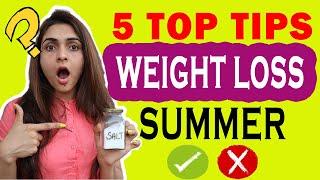 5 Summer Weight Loss Tips ( Summer Weight Loss Diet )