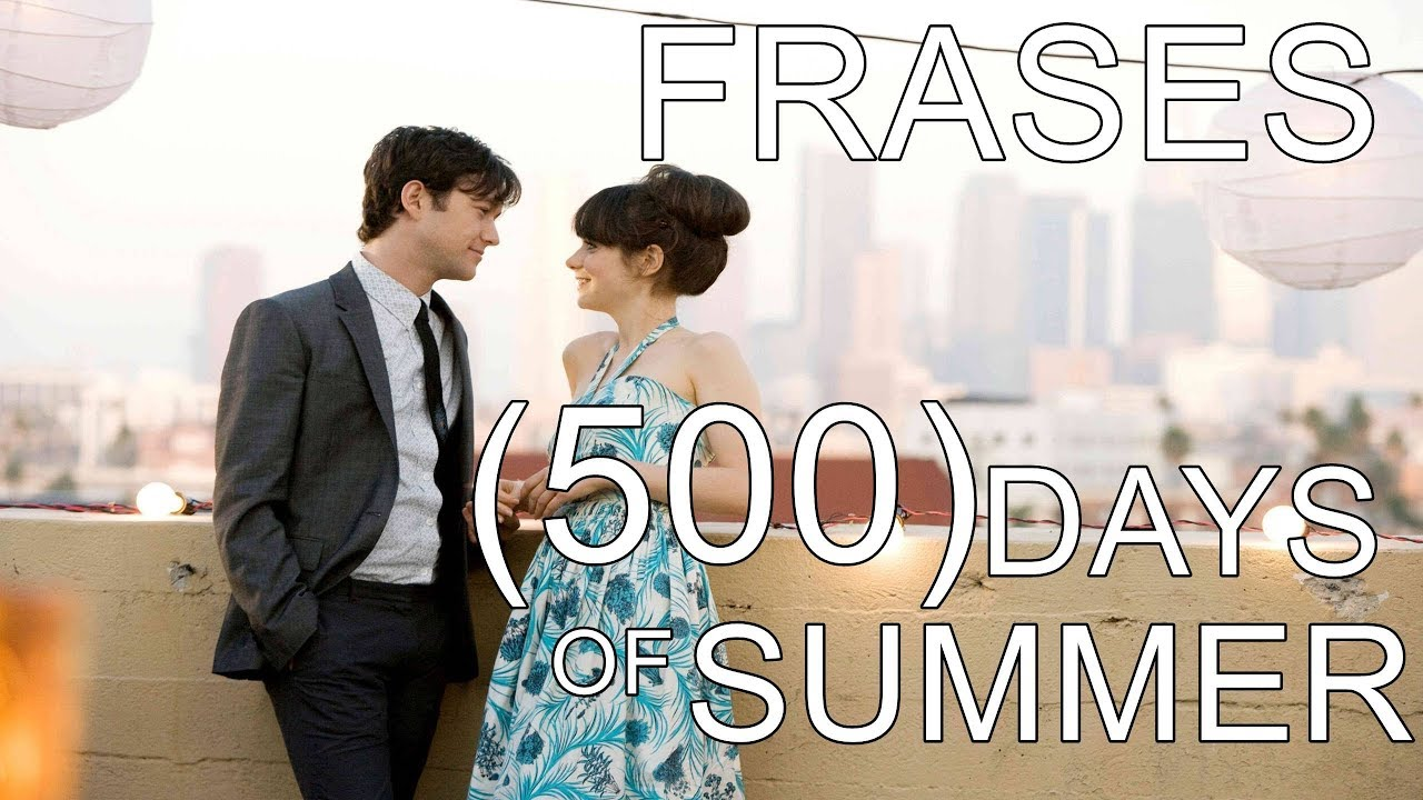 Frases De La Película 500 Days Of Summer 500 Días