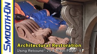 How To Make a Silicone Mold for an Architectural Corbel Restoration - Moldmaking Demonstration