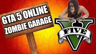 GTA 5 ONLINE ZOMBIES GARAGE (Call of Duty Custom Zombies)