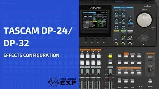 Tascam DP-24 Effects Configuration (Official Tascam DP-24 DVD Tutorial)