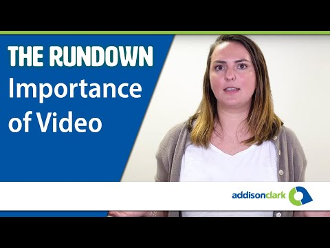 The Rundown: Importance of Video