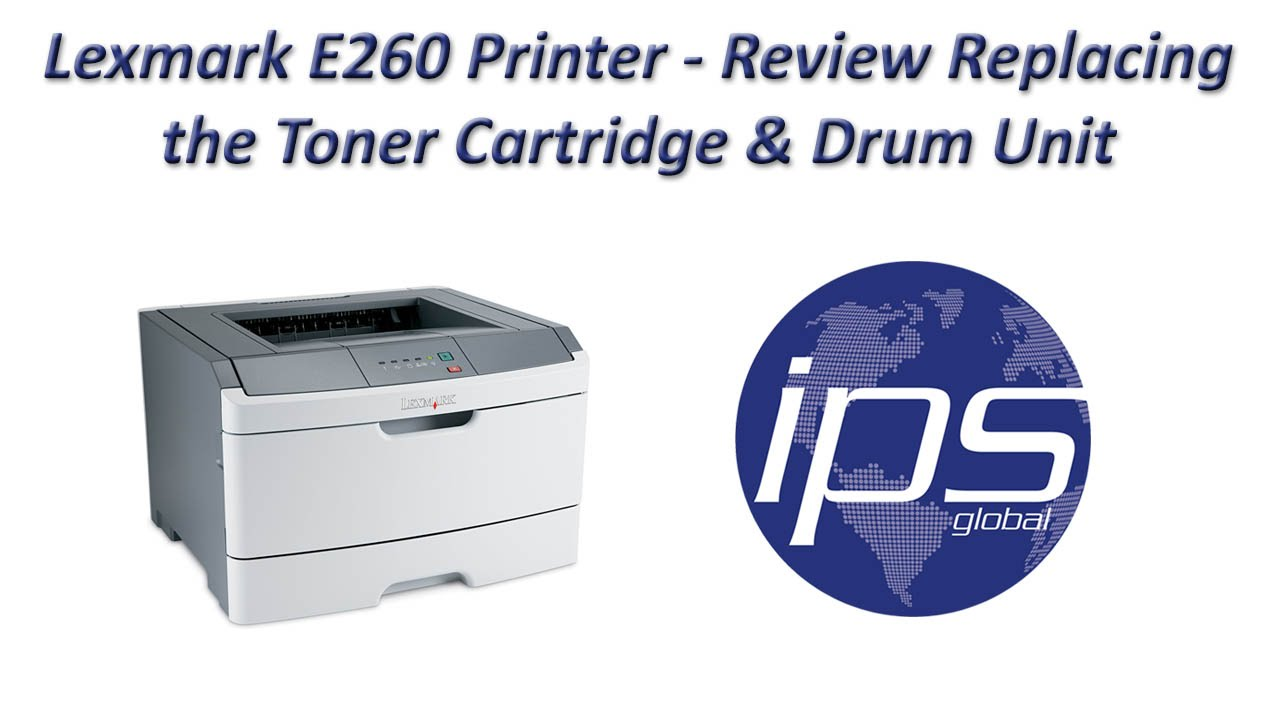 lexmark e260 review replacing the toner cartridge drum unit rh youtube com Lexmark Ink Cartridges Lexmark E260A21A