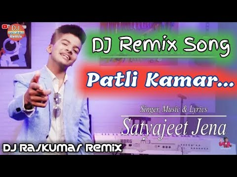 patli-kamar---satyajeet-jena-dj-remix-song-💘-patli-kamar-teri-tirchi-nigahe-dj-remix-song-💕-tiktok