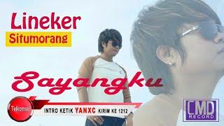 LINEKER SITUMORANG - SAYANGKU (OFFICIAL Music Video CMD Record)