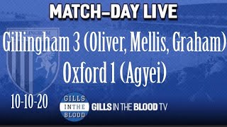GITBTV, Match Day Live: Gills 3-1 Oxford United, 10-10-20