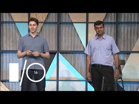 Understand your Place in this world - Google I/O 2016